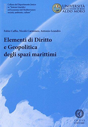 Elementi di diritto e geopolitica degli spazi marittimi