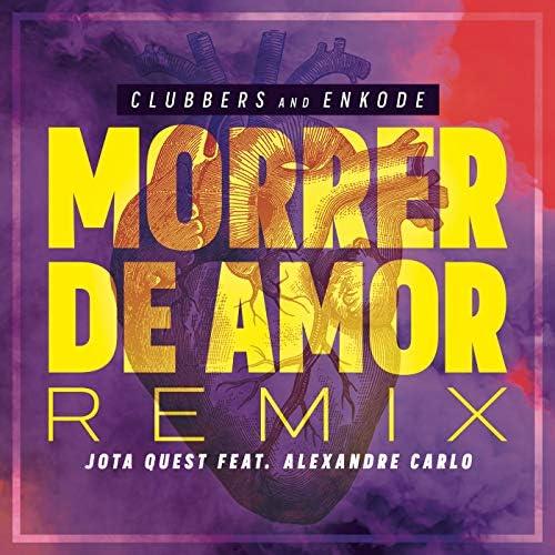 Clubbers & Enkode feat. Jota Quest & Alexandre Carlo