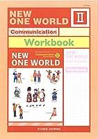NEW ONE WORLD Communication Ⅱ Workbook