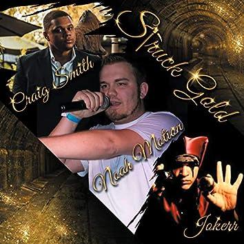 Struck Gold (feat. Craig Smith & the Jokerr)
