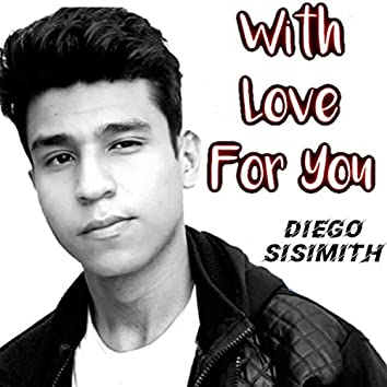 With Love for You (Remastered)