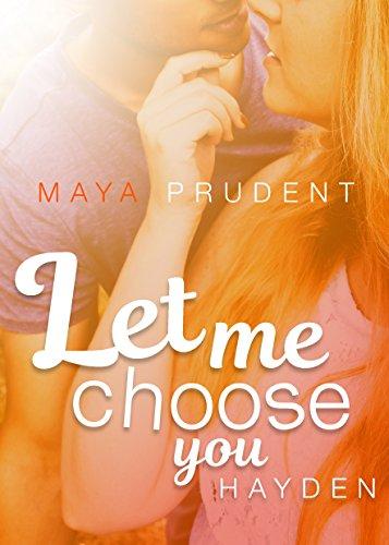Let me choose you, Hayden