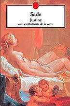 Justine ou les malheurs de la vertu (French Edition)
