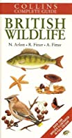 Collins Complete Guide to British Wildlife 1859270921 Book Cover