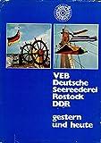 VEB Deutsche Seereederei Rostock. DDR gestern und heute