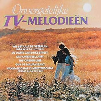 Onvergetelijke TV Melodieën