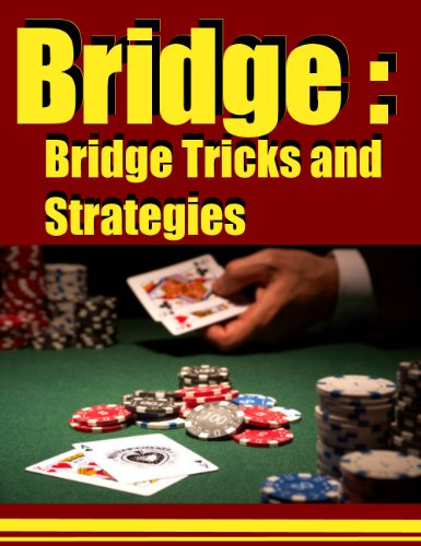 Bridge :Bridge Tricks and Strategies (English Edition)