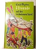 Fünf Freunde auf der verbotenen Insel (Bd. 22)