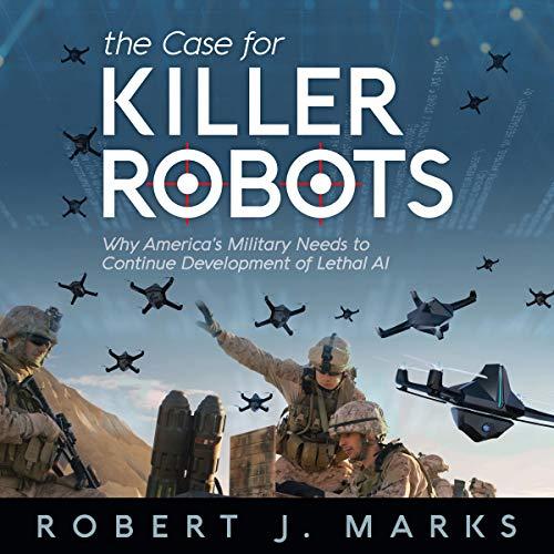 The Case for Killer Robots cover art