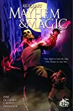 Mayhem and Magic: The Graphic Novel (The Reliquary)