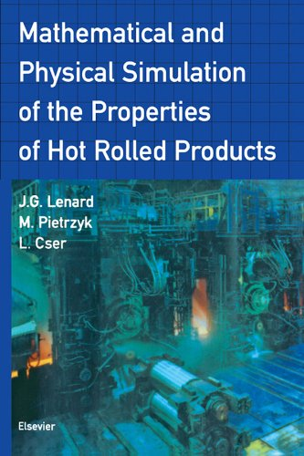 Mathematical and Physical Simulation of the Properties of Hot Rolled Products (English Edition)