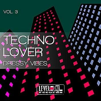 Techno Lover, Vol. 3 (Dressy Vibes)