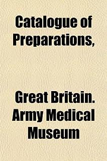 Catalogue of Preparations,