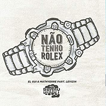 Não Tenho Rolex
