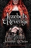 Jezebel's Revenge: Annihilating the Spirit of Athaliah