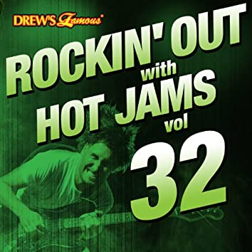 Rockin' out with Hot Jams, Vol. 32