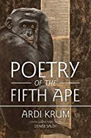 Poetry of the Fifth Ape