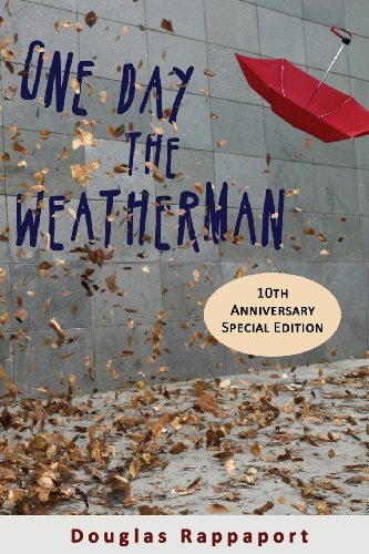 Book: One Day the Weatherman by Douglas Rappaport