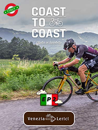 Coast to Coast - Cycling in Italy - EP2
