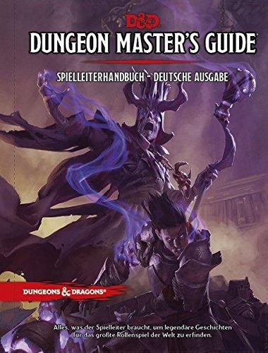Dungeons & Dragons Game Master's Guide - Spielleiterhandbuch: SPIELLEITERHANDBUCH - DEUTSCHE AUSGABE / Alles was der Spielleiter braucht, um legendäre ... erschaffen (Dungeons & Dragons: Regelwerke)