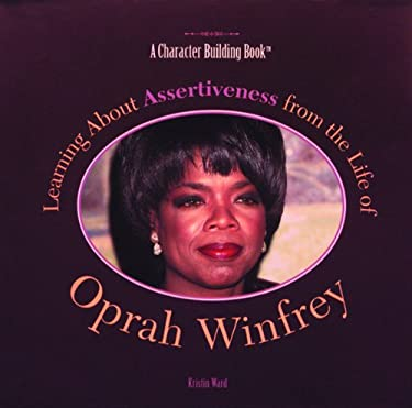 Learning about Assertiveness from the Life of Oprah Winfrey (Modern-Day Heroes)