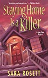 Staying Home Is A Killer (An Ellie Avery Mystery Book 2) (English Edition)