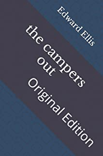 The campers out: Original Edition