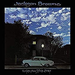 Jackson Browne / Late For The Sky
