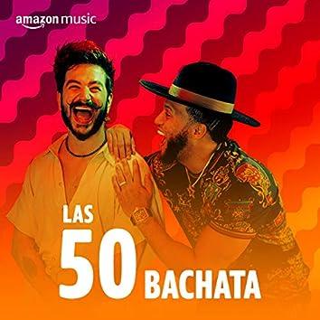 Las 50 Bachata
