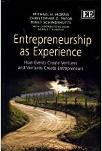 [Entrepreneurship as Experience: How Events Create Ventures and Ventures Create Entrepreneurs] [Author: Morris, Michael H.] [May, 2012]