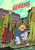 Bienvenue (1) (Bayou) (French Edition)