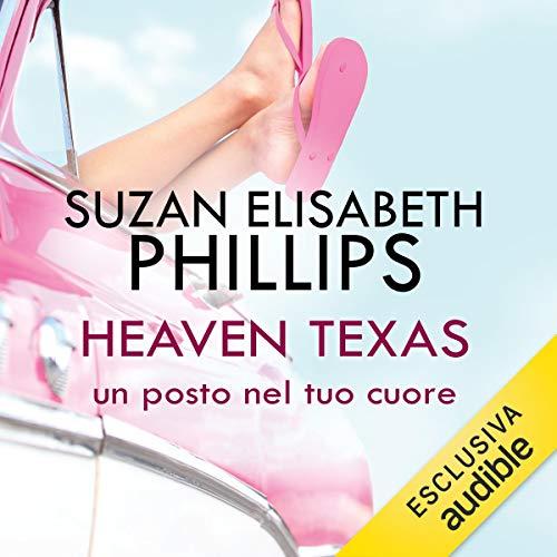 Heaven, Texas. Un posto nel tuo cuore audiobook cover art
