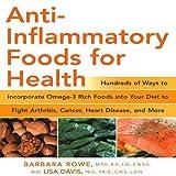 Anti-Inflammatory Foods for Health (Healthy Living Cookbooks) by Rowe, Barbara, Davis, Lisa M (2008) Paperback