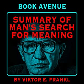 Summary of Man's Search for Meaning by Viktor E. Frankl cover art