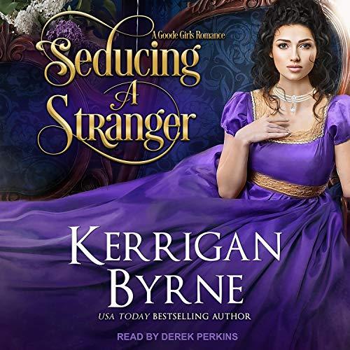 Seducing a Stranger Audiobook By Kerrigan Byrne cover art