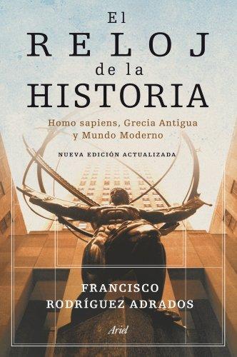 El reloj de la historia: Homo sapiens, Grecia Antigua y Mund