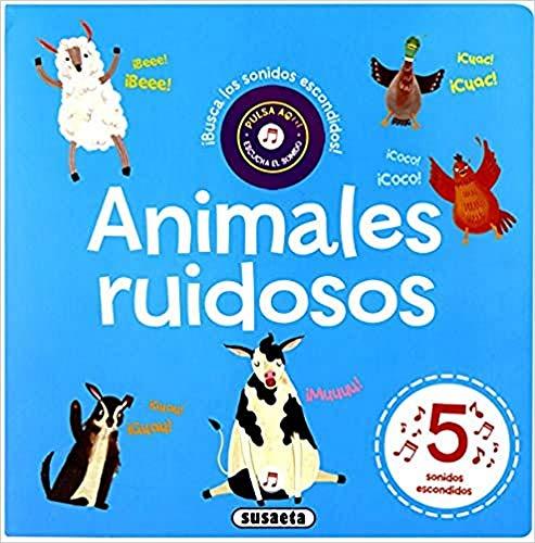 Animales ruidosos (Busca el sonido)