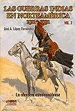 Las guerras indias en Norteamérica, 1811-1891. La ofensiva estadounidense.