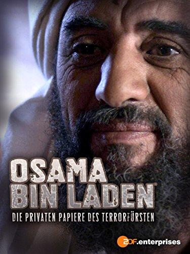 Osama bin Laden - die privaten Papiere des Terrorfürsten