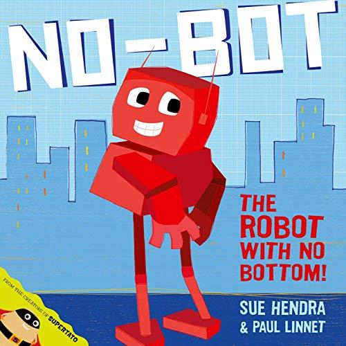 No-Bot, the Robot with No Bottom