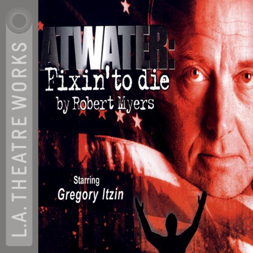 Atwater: Fixin' to Die audiobook cover art