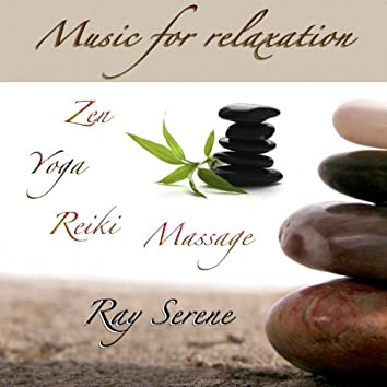 Music for Relaxation (Zen, Yoga, Reiki, Massage)