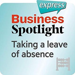 Business Spotlight express - Grundkenntnisse: Wortschatz-Training Business-Englisch - Sich beurlauben lassen Titelbild
