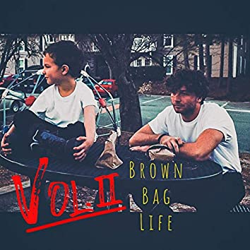 Brown Bag Life, Vol. 2 (Deluxe Edition)