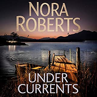 Under Currents                   By:                                                                                                                                 Nora Roberts                           Length: Not Yet Known     Not rated yet     Overall 0.0