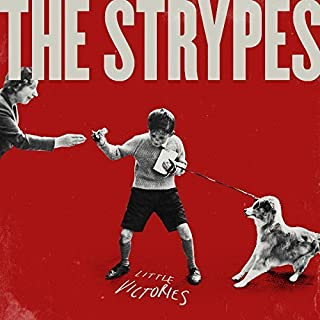 Little Victories: Deluxe Edition by Strypes (2015-07-15)