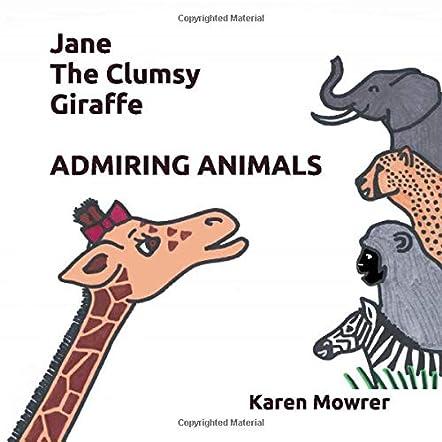 Jane The Clumsy Giraffe