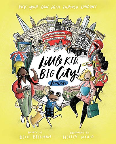 Little Kid, Big City!: London: Pick Your Own Path Through London!