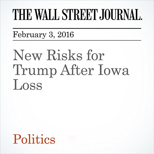 New Risks for Trump After Iowa Loss audiobook cover art