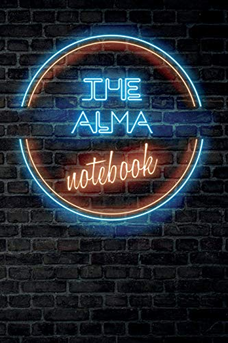 The ALMA Notebook: Vintage Blank Ruled Personalized & Custom Neon Sign Name Dotted Notebook Journal for Girls & Women. Wall Background. Funny Desk ... Supplies, Birthday, Christmas Gift for Women.